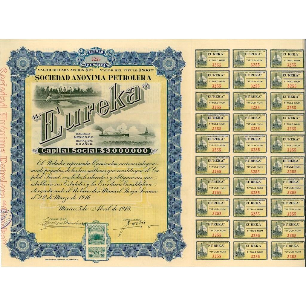1918 - EUREKA SOC. ANONIMA PETROLERA...