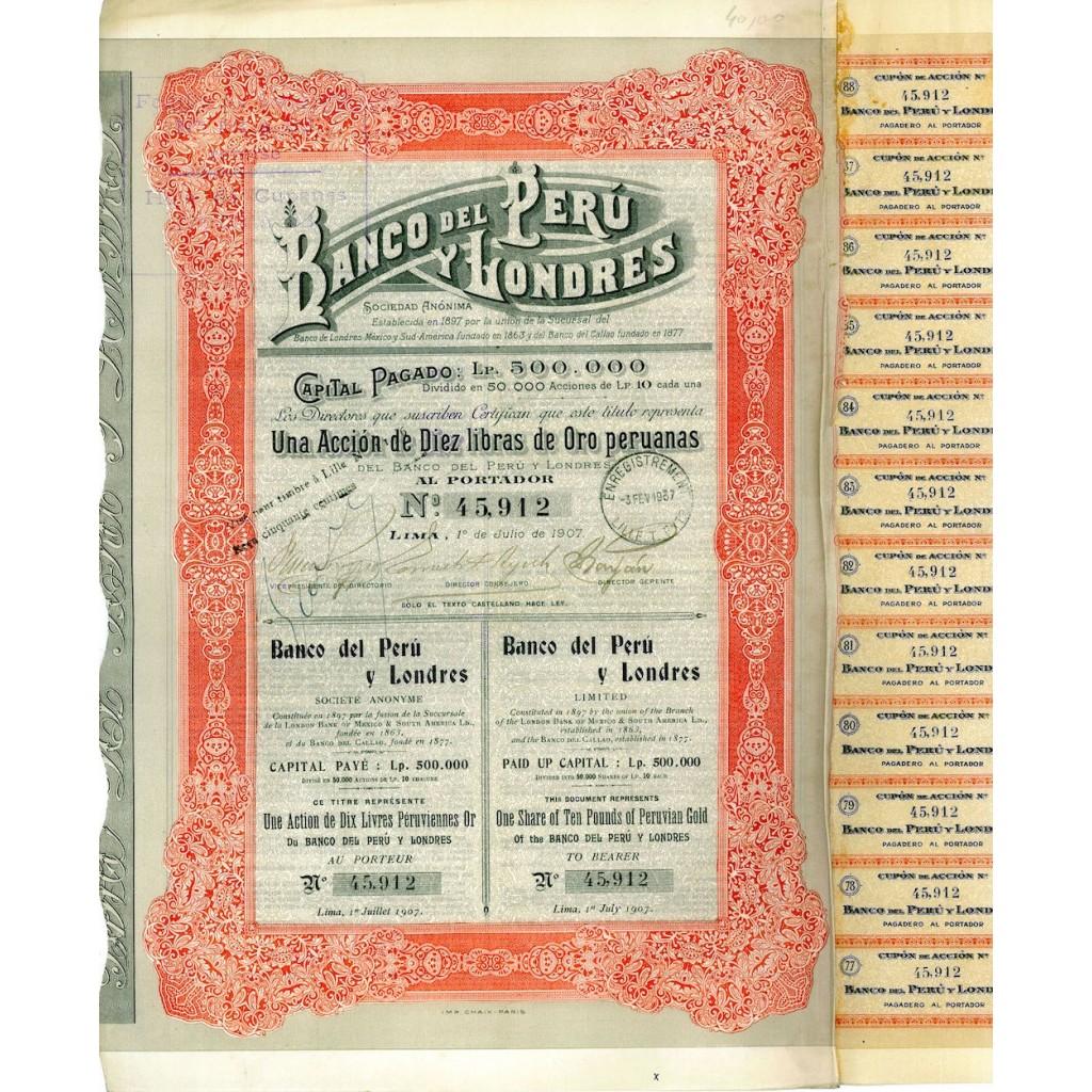 1907 - BANCO DEL PERU' Y LONDRES - 10...
