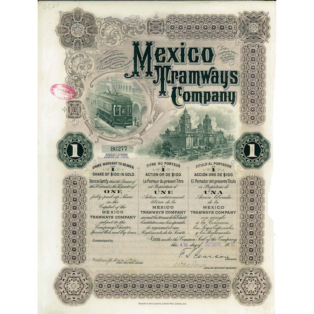 1910 - MEXICO TRAMWAYS COMPANY SHARE...