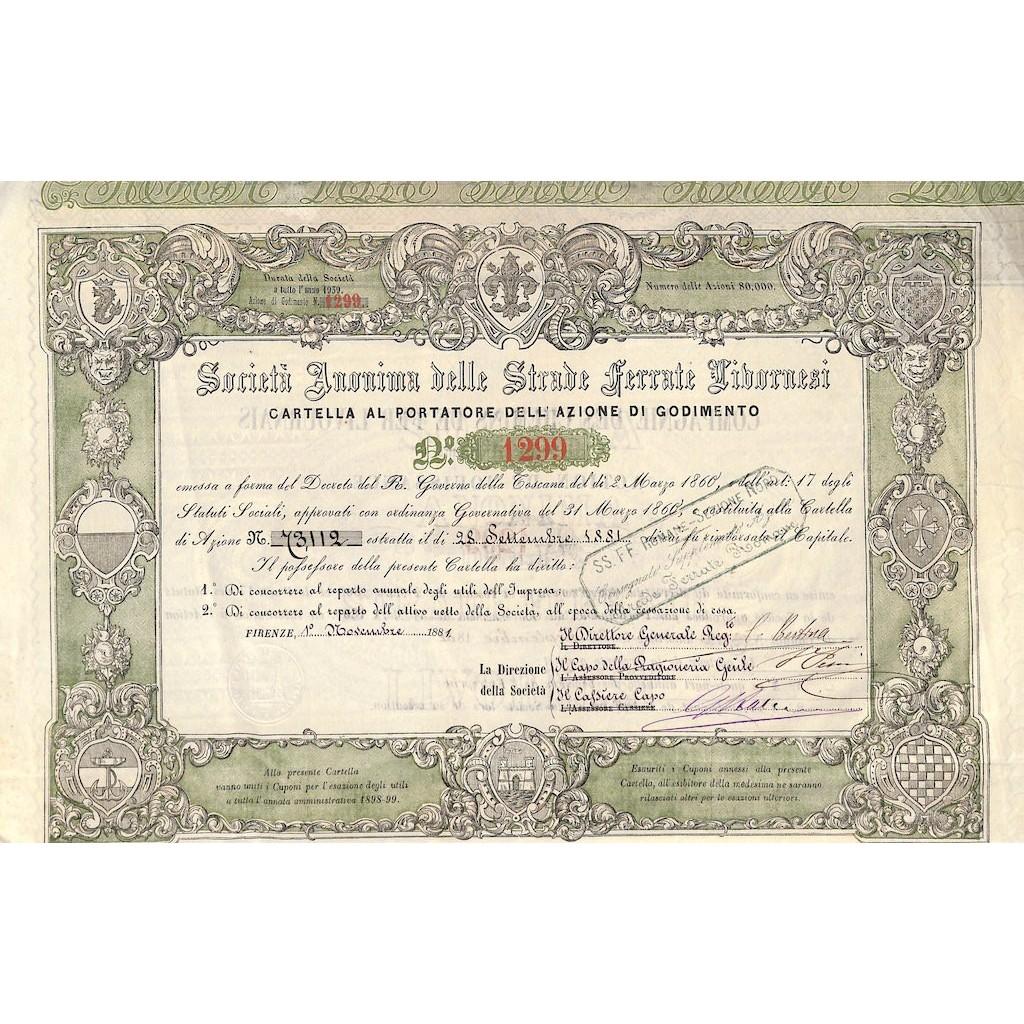 SOC. ANON. DELLE STRADE FERRATE LIVORNESI - UNA AZIONE - FIRENZE 1881