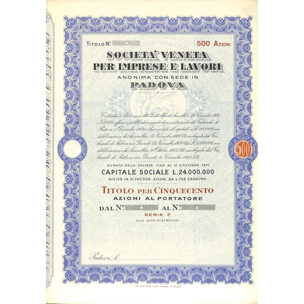 SOC. VENETA PER LE IMPRESE E LAVORI - 500 AZIONI PADOVA 1921