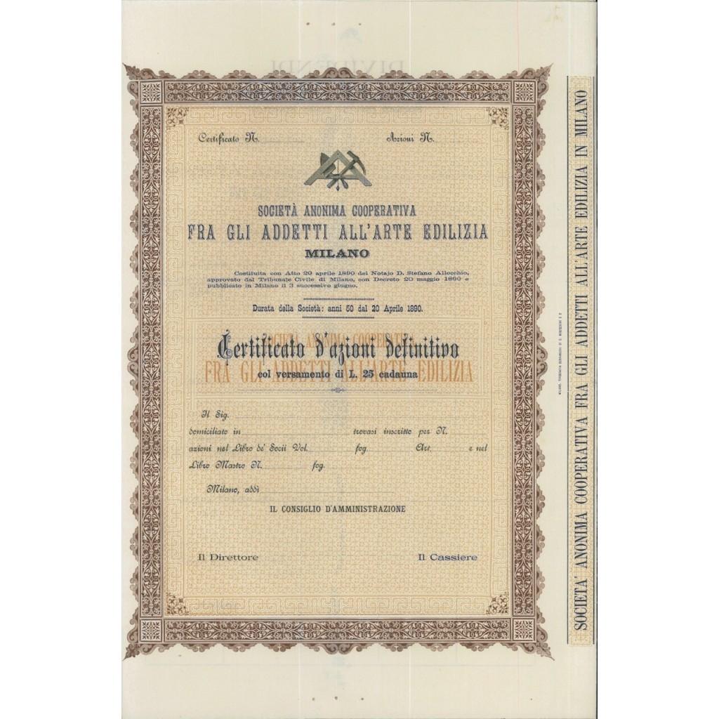 SOC. ANON.COOP. FRA GLI ADDETTI DELL'ARTE EDILIZIA - AZIONI MILANO 1890