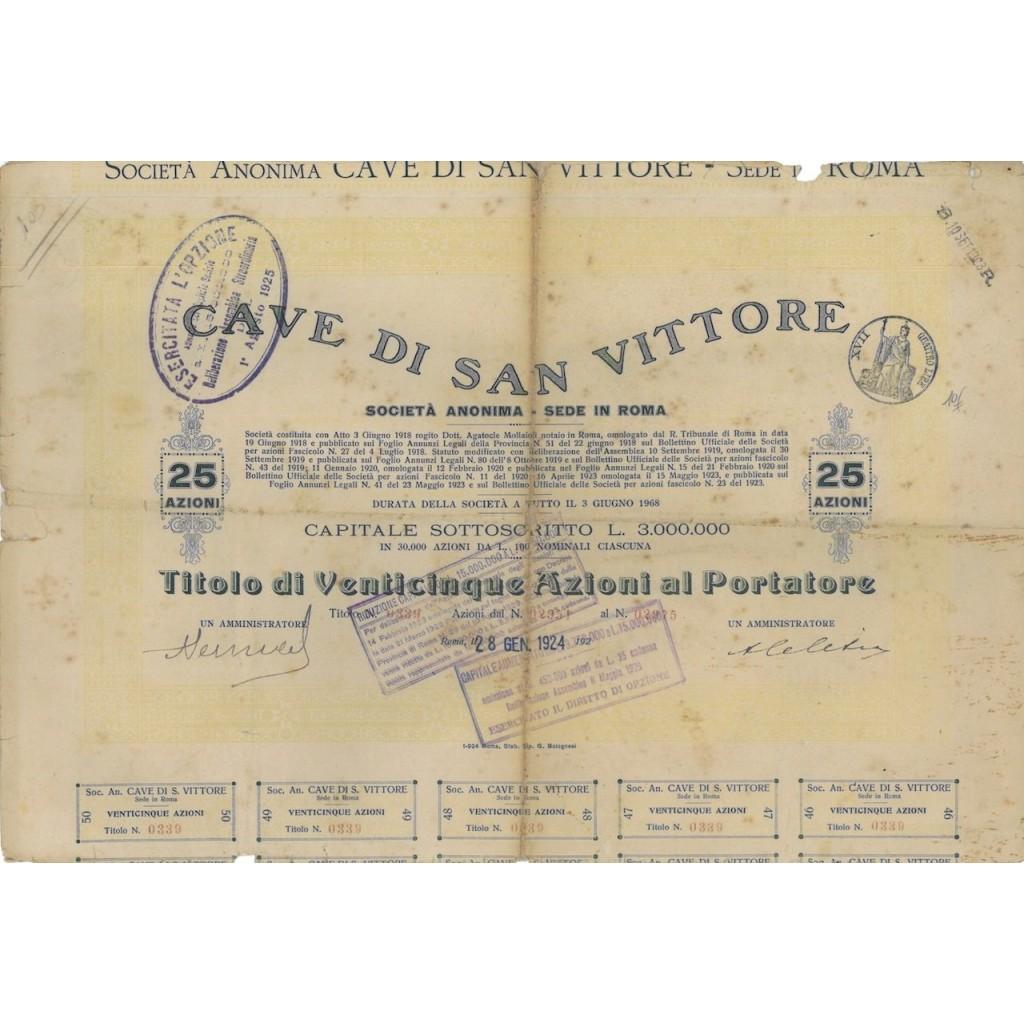 CAVE DI SAN VITTORE - 25 AZIONI ROMA 1924