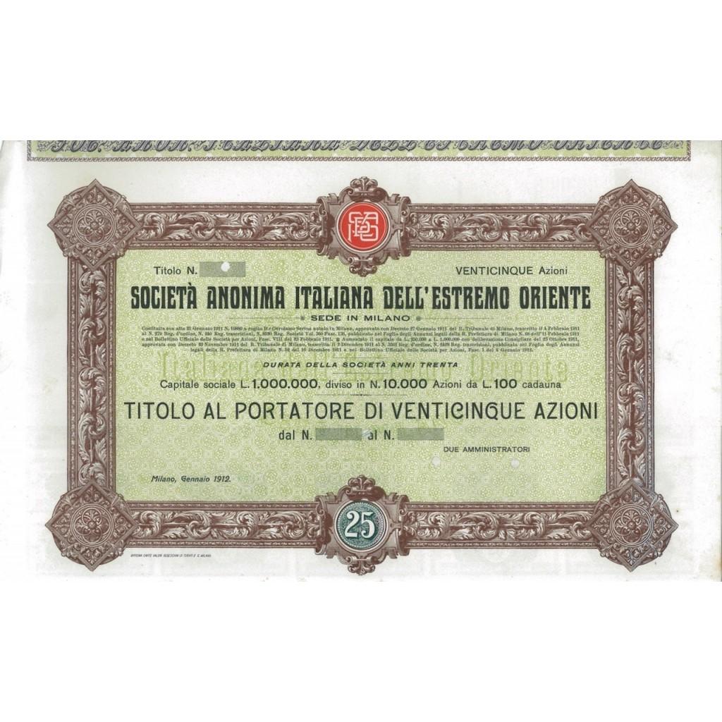 SOC. ANON.ITALIANA DELL' ESTREMO ORIENTE - 25 AZIONI MILANO 1912