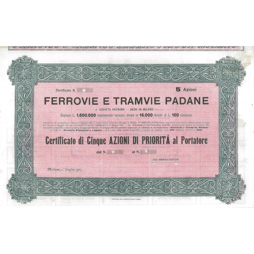 FERROVIE E TRAMVIE PADANE - 5 AZIONI MILANO 1907