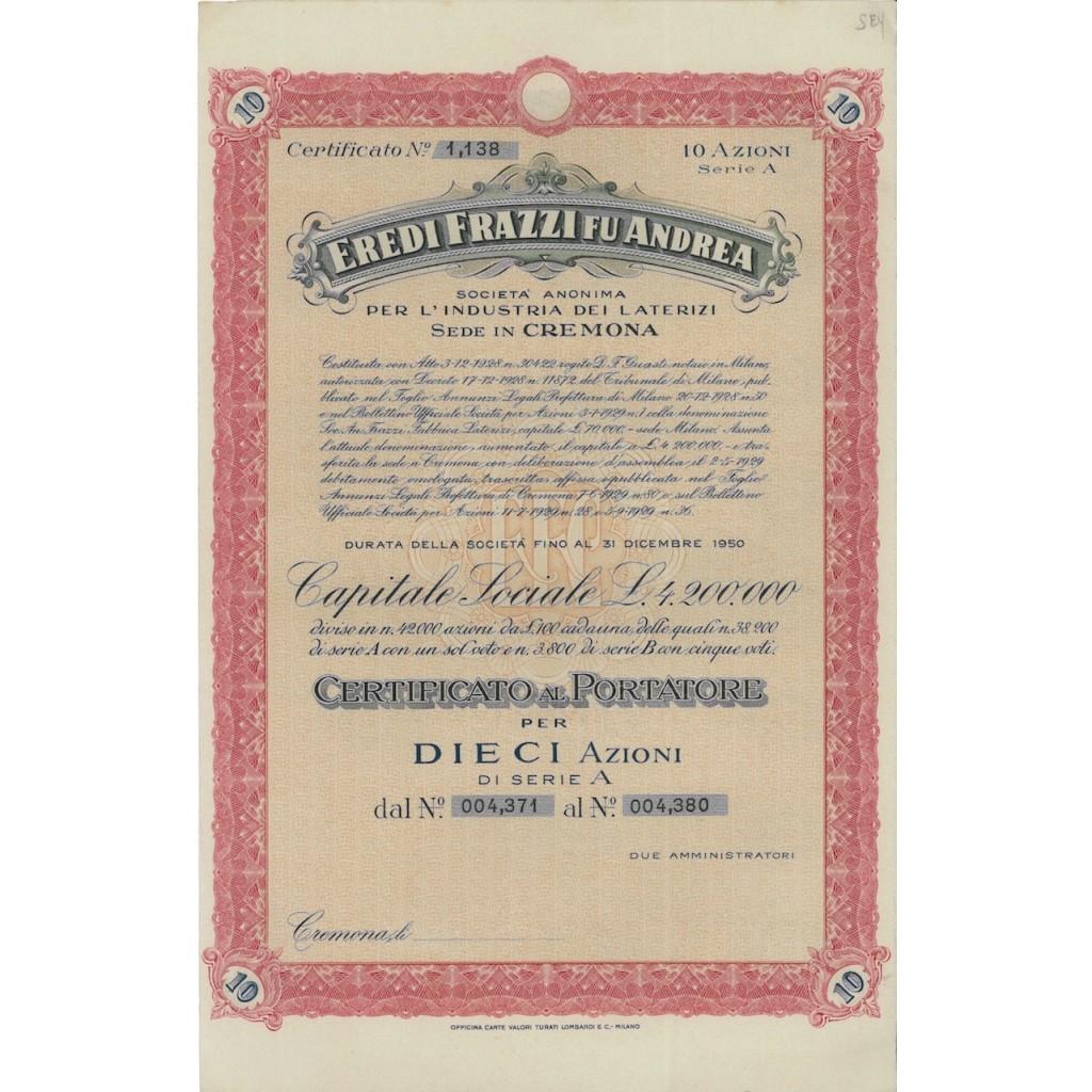 EREDI FRAZZI FU ANDREA 10 AZIONI CREMONA 1928