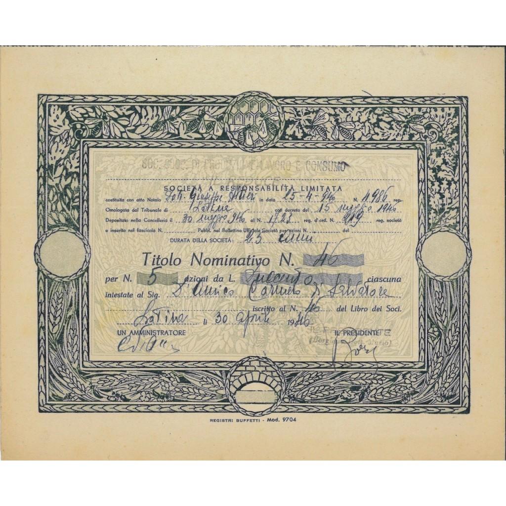 """SOC. COP. DI PROD-LAVORO E CON. IL REDUCE"""" - 5 AZIONI LATINA 1946"""""""
