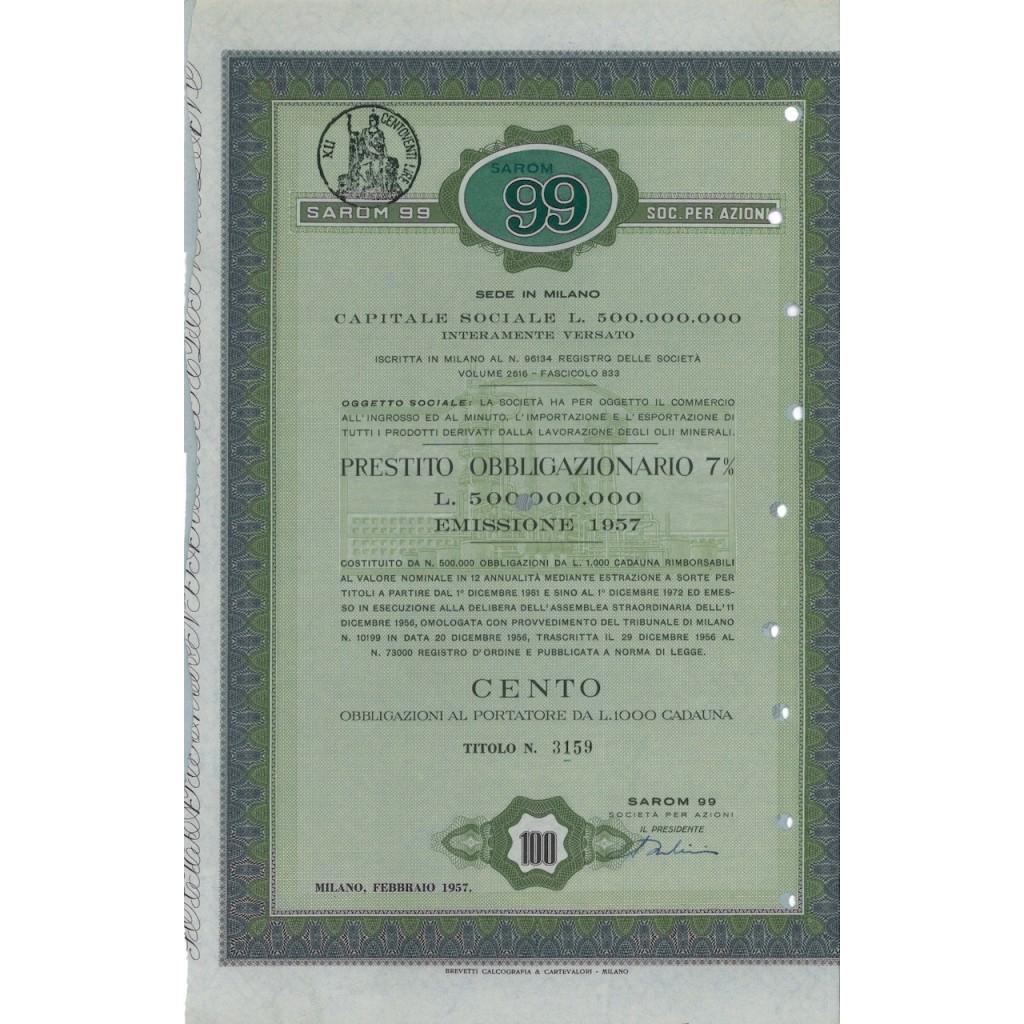 SAROM 99 SPA - 100 OBBLIGAZ. 7% MILANO 1957