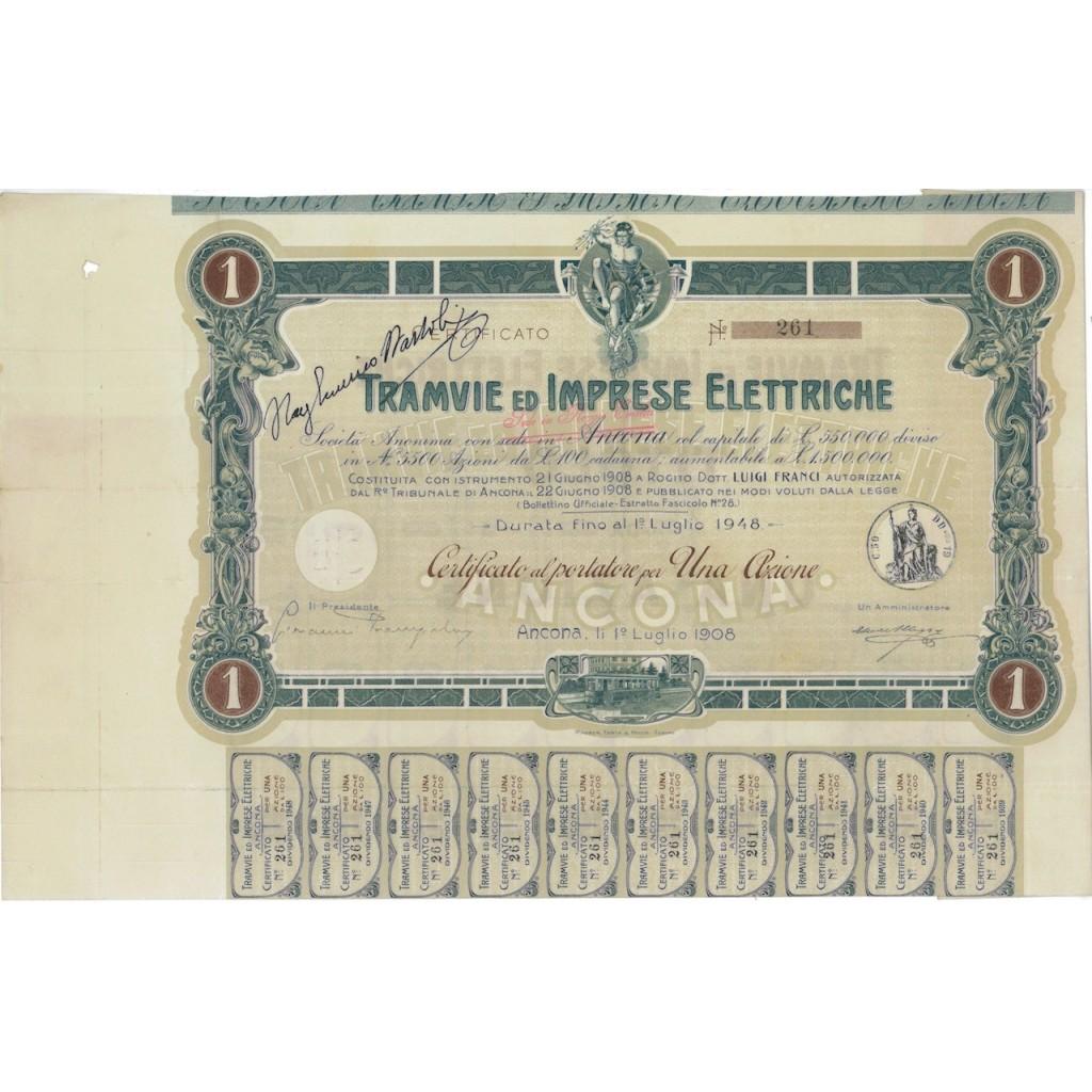 TRAMVIE ED IMPRESE ELETTRICHE - UNA AZIONE ANCONA 1908
