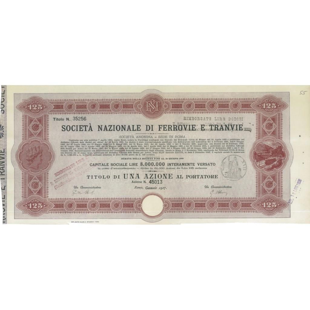 SOC. NAZIONALE DI FERROVIE E TRANVIE - 1 AZIONE ROMA 1927