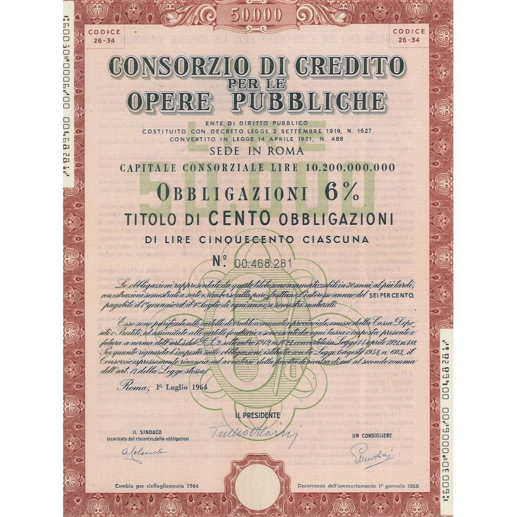 CONSORZIO DI CREDITO PER LE OPERE PUBBLICHE 100 OBBLIG.6% ROMA 1964