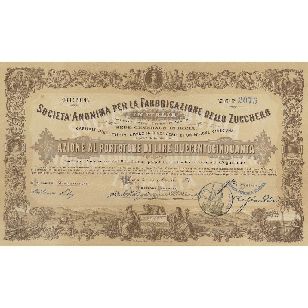 SOC. ANON. PER LA FABBRICAZIONE DELLO ZUCCHERO 1 AZIONE - ROMA 1872