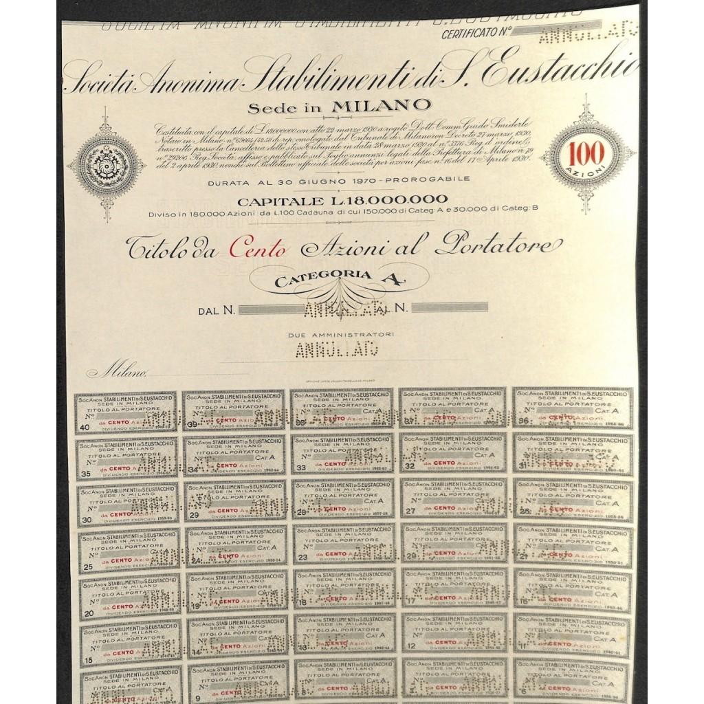 SOC. AN. STABILIMENTI DI S. EUSTACHIO - 100 AZIONI - 1930