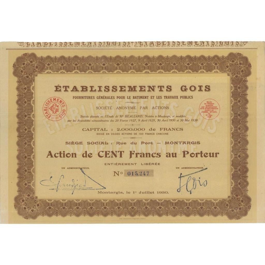 ETABLISSEMENTS GOIS - 1 AZIONE DA 100 FRANCHI - 1930