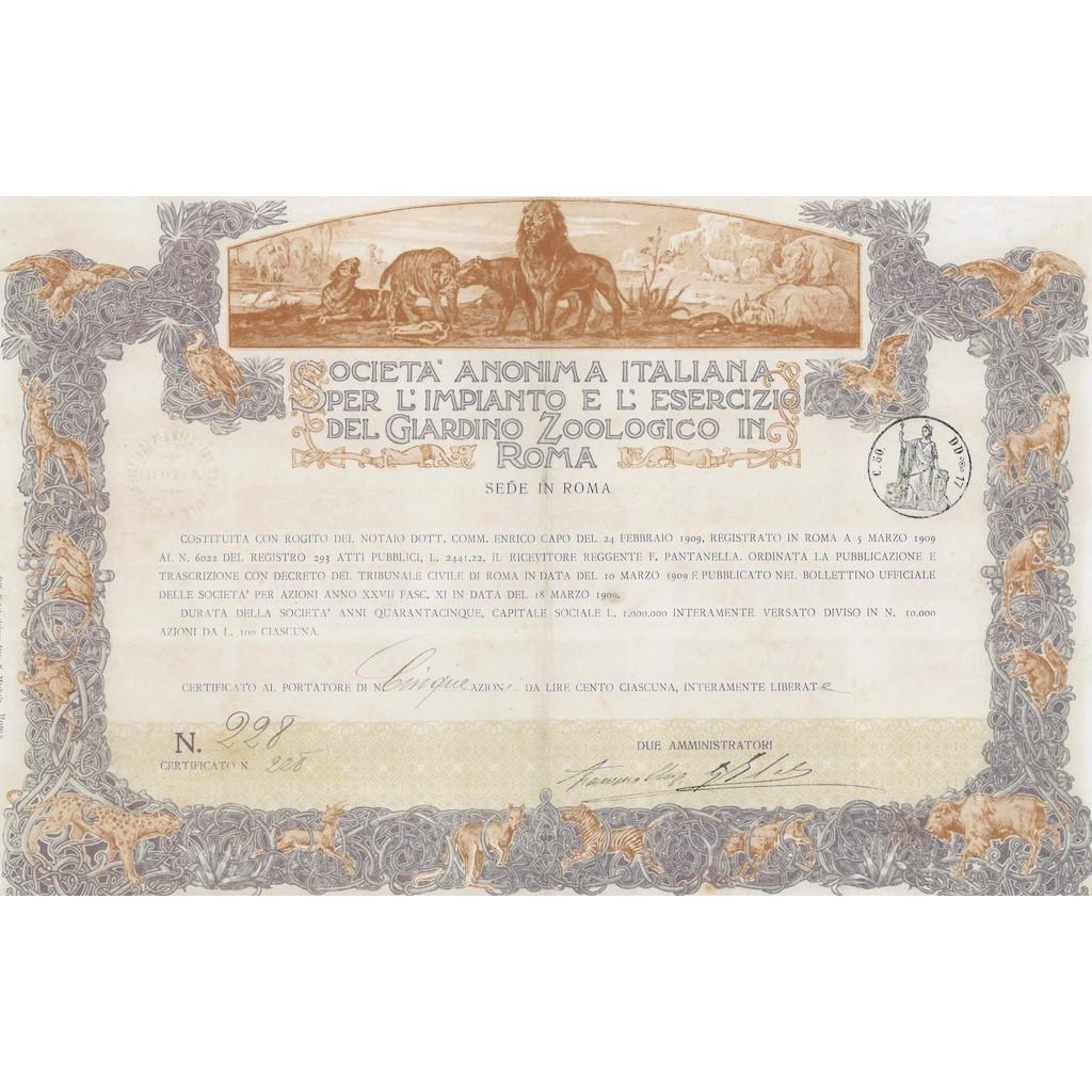 31d92949d9 SOC` ANON. ITAL. PER L` IMPIANTO DEL GIARDINO ZOOLOGICO 5 AZIONI ROMA 1909