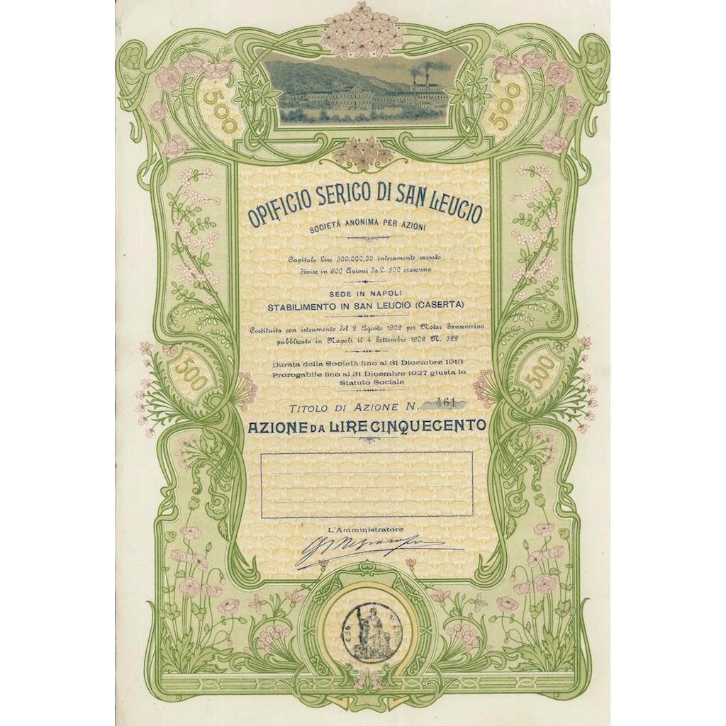 7cd8f81a5f OPIFICIO SERICO DI SAN LEUCIO SOC. ANONIMA 1 AZIONE SAN LEUCIO 1902