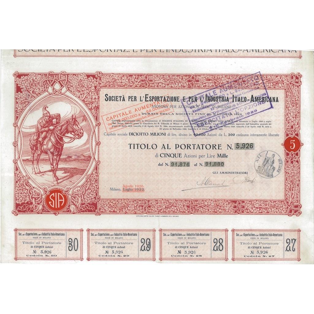 SOC. PER L'ESPORTAZIONE E PER L'INDUSTRIA ITALO-AMERICANA 5 AZIONI MILANO 1926